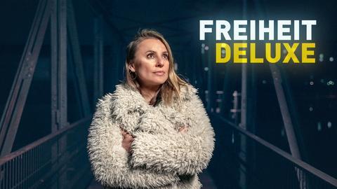 FREIHEIT DELUXE mit Jagoda Marinić