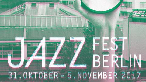 Jazzfest Berlin 2017 Plakat