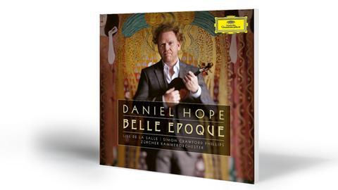 Daniel Hope: Belle Epoque