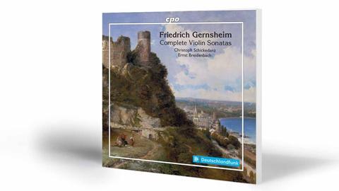 Wiederentdeckt: Die Violinsonaten Friedrich Gernsheims | Christoph Schickedanz, Ernst Breidenbach