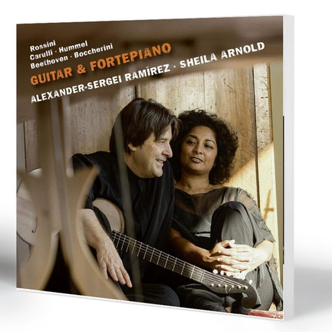 Guitar & Fortepiano: Rossini, Carulli, Hummel, Beethoven, Boccherini | Alexander-Sergei Ramírez (Gitarre), Sheila Armstrong (Hammerflügel)
