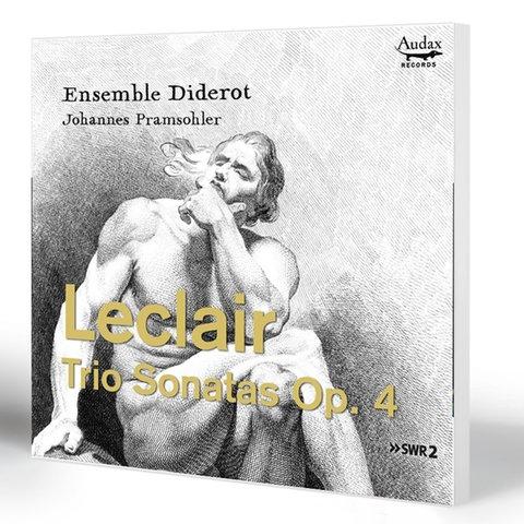Johannes Pramsohler / Ensemble Diderot: Leclair Trio Sonaten op. 4