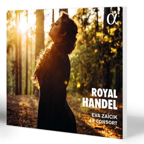 "Podcast: Eva Zaicik und Ensemble""Le Consort"": George Frideric Handel: Royal  Handel | hr2.de | Neue CDs"