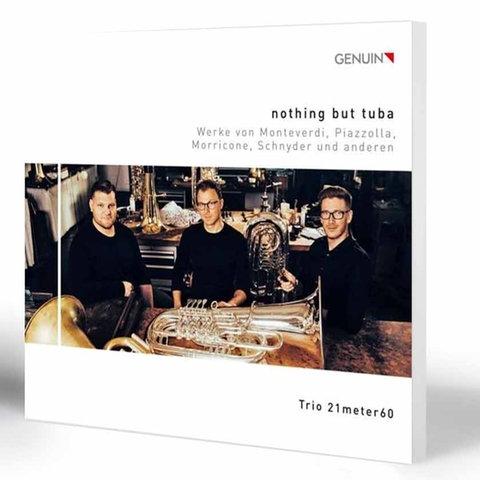 Trio 21meter60 - Nothing but tuba