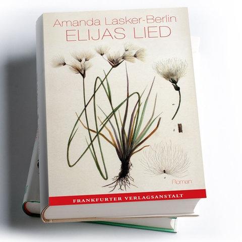 Amanda Lasker-Berlin: Elijas Lied