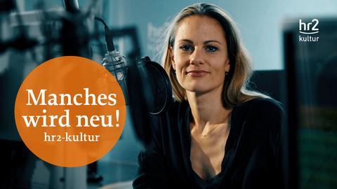 Anna Engel - Manches wird neue bei hr2