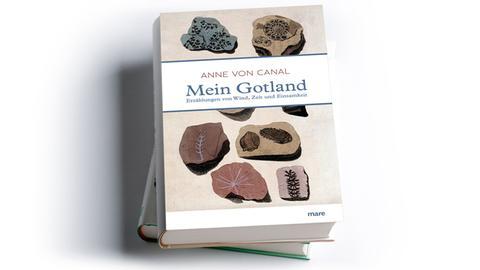 Anne von Canal: Mein Gotland. Erzählungen von Wind, Zeit und Einsamkeit