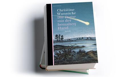 Christine Wunnicke: Die Dame mit der bemalten Hand