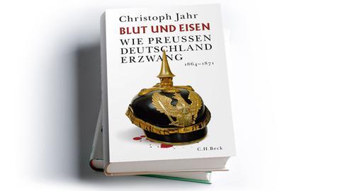 Christoph Jahr: Blut und Eisen. Wie Preußen Deutschland erzwang 1864-1871