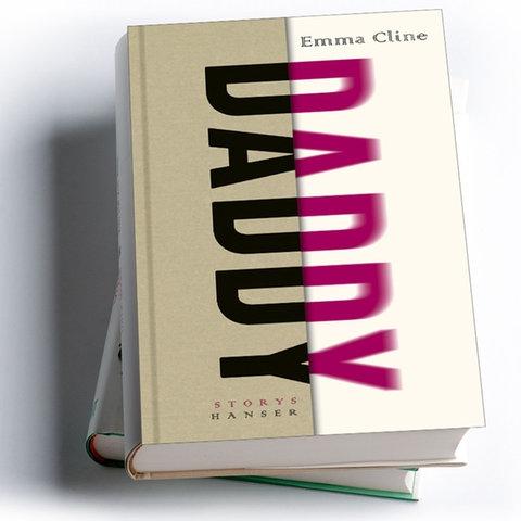 Emma Cline: Daddy
