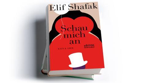 Elif Shafak: Schau mich an