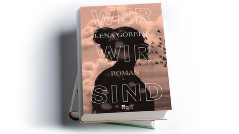 Lena Gorelik: Wer wir sind