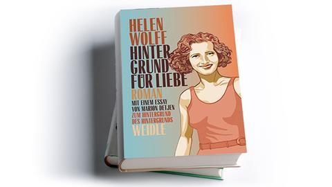 """Helen Wolff: """"Hintergrund für Liebe"""""""