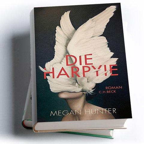 Megan Hunter: Die Harpyie