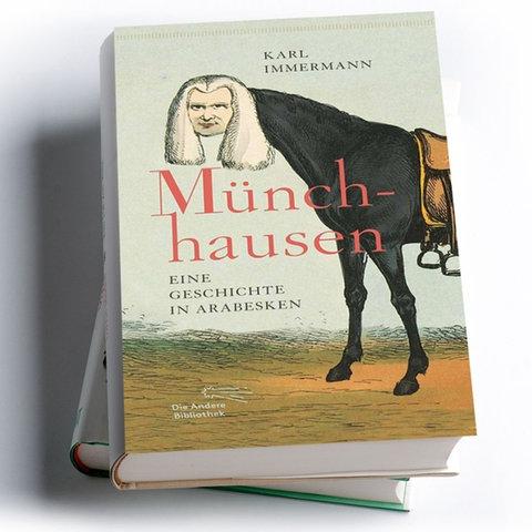 Karl Leberecht Immermann: Münchhausen