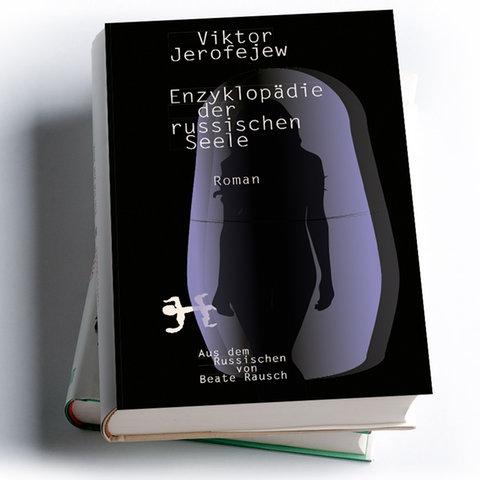 Viktor Jerofejew: Enzyklopädie der russischen Seele