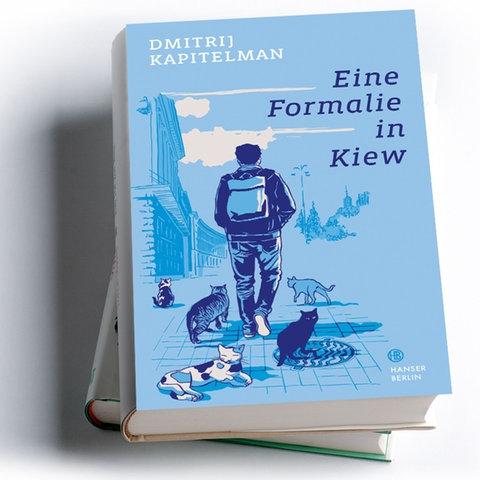 Dmitrij Kapitelman: Eine Formalie in Kiew