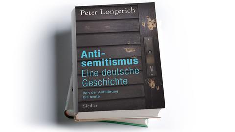 Peter Longerich: Antisemitismus. Eine deutsche Geschichte. Von der Aufklärung bis heute