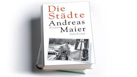 Andreas Maier: Die Städte