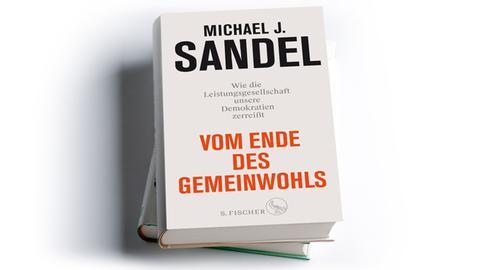 Michael J. Sandel: Vom Ende des Gemeinwohls