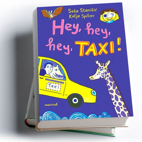Saša Stanišić: Hey, hey, hey Taxi!, mairisch Verlag 2021