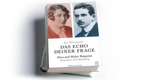 Eva Weissweiler: Das Echo deiner Frage. Dora und Walter Benjamin.