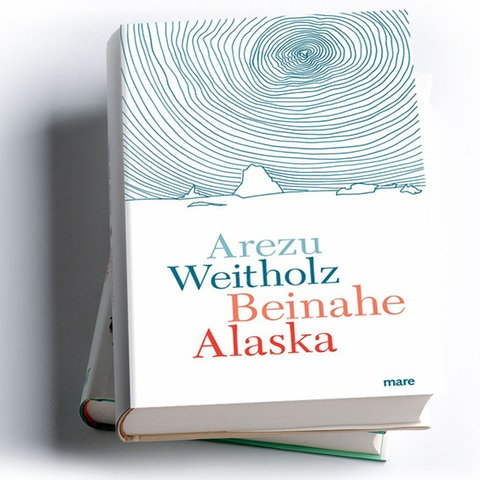 Arezu Weitholz: Beinahe Alaska