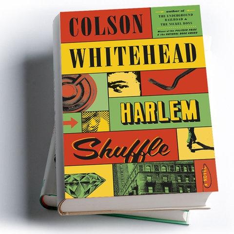 Colson Whitehead: Harlem Shuffle