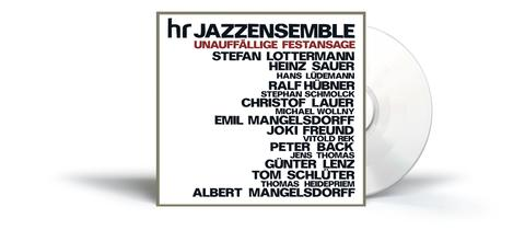 """CD-Cover hr-Jazzensemble: """"Unauffällige Festansage"""""""