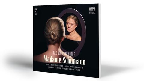 CD-Tipp - Ragna Schirmer - Madame Schumann