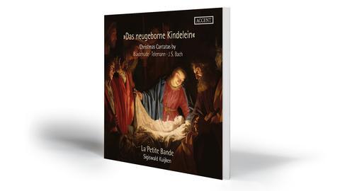 Sigiswald Kuijken, La Petite Bande: Das neugeborne Kindelein: Christmas Cantatas