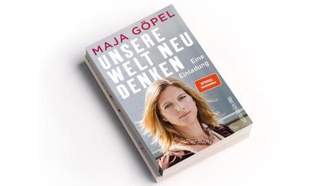 Maja Göpel: Unsere Welt neu denken. Eine Einladung
