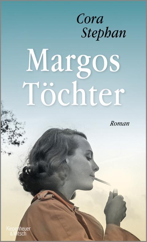 Cora Stephan: Margos Töchter, Verlag Kiepenheuer&Witsch, Preis: 22 Euro