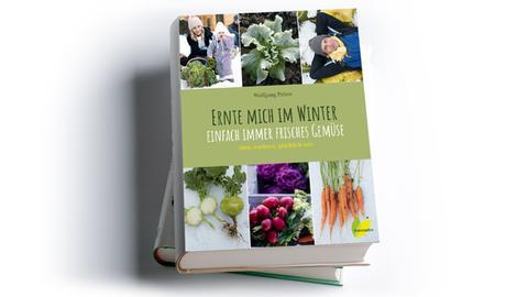 Wolfgang Palme: Ernte mich im Winter: Einfach immer frisches Gemüse,  Löwenzahn Verlag, Preis: 24,90 Euro