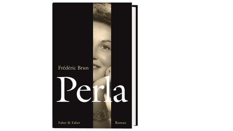 Cover Frédéric Brun: Perla, Verlag Faber & Faber 2020, Preis: 20 Euro