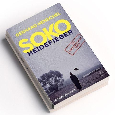 Gerhard Henschel: SoKo Heidefieber, Hoffmann und Campe Verlag 2020, Preis: 18 Euro