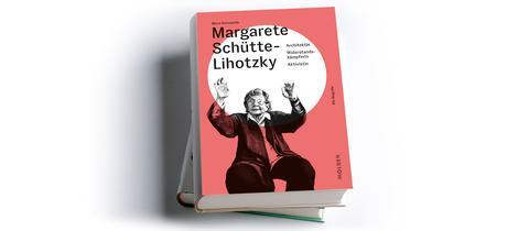 Mona Horncastle: Margarete Schütte-Lihotzky: Architektin - Widerstandskämpferin - Aktivistin, Molden Verlag, Preis: 28 Euro