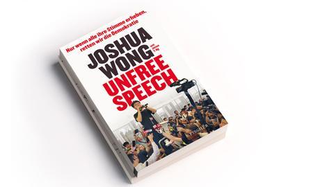 Cover Joshua Wong, Jason Y. Ng: Unfree speech. Nur wenn alle ihre Stimme erheben, retten wir die Demokratie, S. Fischer Verlag 2020, Preis: 16 Euro