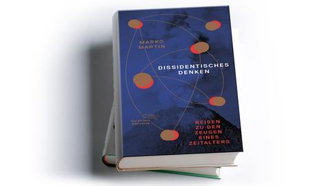Marko Martin: Dissidentisches Denken, Die Andere Bibliothek, Preis: 42 Euro