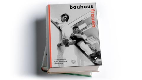 Ulrike Müller: Bauhausfrauen,  Elisabeth Sandmann Verlag, Preis: 39,95 Euro