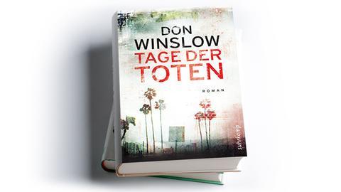 Don Winslow: Tage der Toten