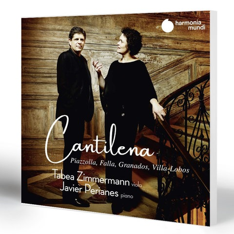 Tabea Zimmermann, Viola; Javier Perianes, Klavier: Cantilena