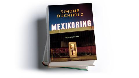 Empfehlung Krimi Mimi: Simone Buchholz, Mexikoring