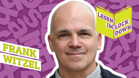 Lesen im Lockdown: Frank Witzel