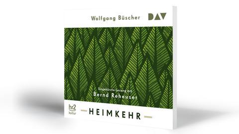 Wolfgang Büscher: Heimkehr