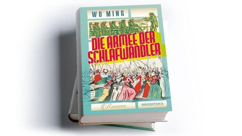 Wu Ming: Die Armee der Schlafwandler